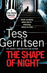 Tess Gerritsen: The Shape of Night