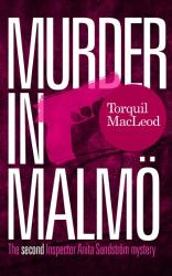 Torquil MacLeod: Murder in Malmö