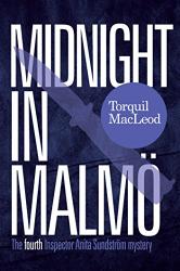 Torquil MacLeod: Midnight In Malmö