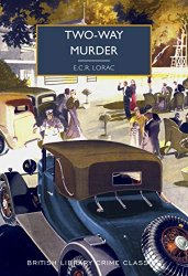 E.C.R. Lorac: Two-Way Murder