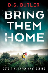 D S Butler: Bring Them Home