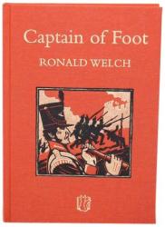 Ronald Welch: Captain of Foot (Carey Novels)