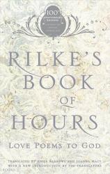 : Rilke's Book of Hours: Love Poems to God