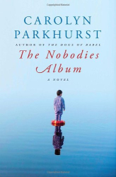 Carolyn Parkhurst: The Nobodies Album