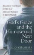 Alan Chambers: God's Grace & the Homosexual Next Door