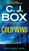 C. J. Box: Cold Wind (A Joe Pickett Novel)