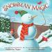 Katherine Tegen: Snowman Magic