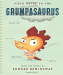 Edward Hemingway: Field Guide to the Grumpasaurus