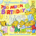 Stan Berenstain: The Berenstain Bears and Too Much Birthday