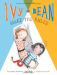Annie Barrows: Ivy and Bean Make the Rules: Book 9 (Ivy & Bean)