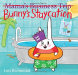 Lori Richmond: Bunny's Staycation (Mama's Business Trip)