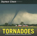 Seymour Simon: Tornadoes: Revised Edition