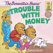Stan Berenstain: The Berenstain Bears' Trouble with Money