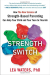 Lea Waters: The Strength Switch: How The New Science of Strength-Based Parenting Can Help Your Child and Your Teen to Flourish