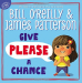 Bill O'Reilly: Give Please a Chance