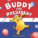 Hans Wilhelm: Buddy for President