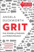 Angela Duckworth: Grit: The Power of Passion and Perseverance