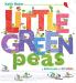 Keith Baker: Little Green Peas (The Peas Series)