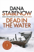 Dana Stabenow: Dead in the Water (A Kate Shugak Investigation)