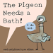 Mo Willems: The Pigeon Needs a Bath!