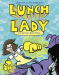 Jarrett J. Krosoczka: Lunch Lady and the Video Game Villain: Lunch Lady #9