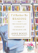 Anne Bogel: I'd Rather Be Reading: The Delights and Dilemmas of the Reading Life