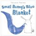 Tatyana Feeney: Small Bunny's Blue Blanket