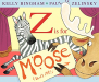 Kelly Bingham: Z Is for Moose