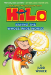 Judd Winick: Hilo Book 2: Saving the Whole Wide World