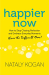 Nataly Kogan: Happier Now: How to Stop Chasing Perfection and Embrace Everyday Moments (Even the Difficult Ones)