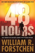 William R. Forstchen: 48 Hours