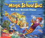 Joanna Cole: The Magic School Bus on the Ocean Floor