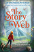 Megan Frazer Blakemore: The Story Web