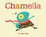 Ethan Long: Chamelia
