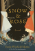 Emily Winfield Martin: Snow & Rose
