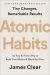 James Clear: Atomic Habits: An Easy & Proven Way to Build Good Habits & Break Bad Ones