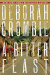 Deborah Crombie: A Bitter Feast: A Novel (Duncan Kincaid/Gemma James Novels)