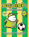 Jennifer L. Holm: Squish #4: Captain Disaster