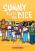 Jennifer L. Holm: Sunny Rolls the Dice