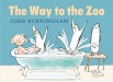 John Burningham: The Way to the Zoo