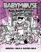 Jennifer L. Holm: Babymouse #19: Bad Babysitter