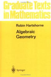 Robin Hartshorne: Algebraic Geometry