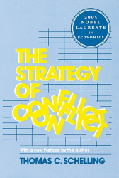 Thomas C. Schelling: Strategy of Conflict
