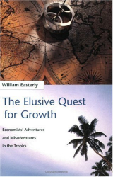 William Easterly: The Elusive Quest for Growth