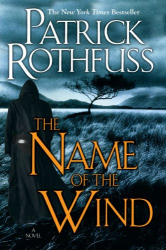 Patrick Rothfuss: The Name of the Wind