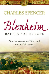 Charles Spencer: Blenheim: Battle for Europe