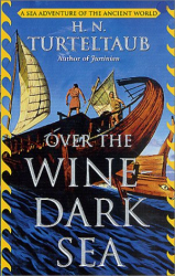 H. N. Turteltaub [Harry Turtledove]: Over the Wine-Dark Sea