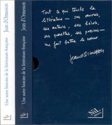 Jean d'Ormesson: Une autre histoire de la littérature française, 2 volumes