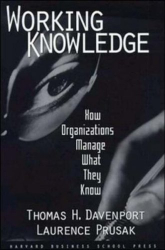 : Working Knowledge: How Organizations Manage What They Know