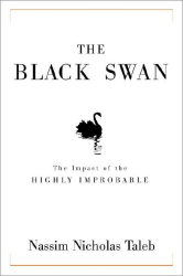 Nassim Nicholas Taleb: The Black Swan: The Impact of the Highly Improbable